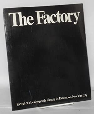 The factory, portrait of a leathergoods factory: Lezin, Jeremy and