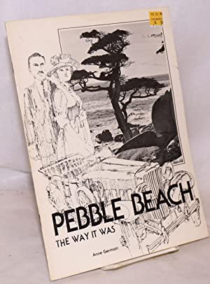 Pebble Beach: the way it was