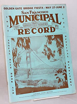 San Francisco Municipal Record;; vol. xi, annual blue book and official directory, 1937; Golden ...