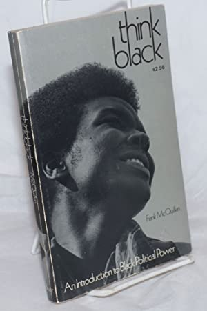 Think black; an introduction to black political power