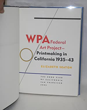 WPA Federal Art Project -- printmaking in California 1935 - 43: Seaton, Elizabeth
