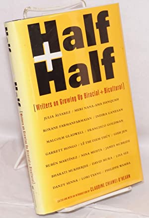 Half and half; writers on growing up biracial and bicultural: O'Hearn, Claudine Chiawei, ed