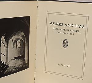 Works and days, Miss Burke's school San Francisco: Eaton, Marjorie, '20, editor