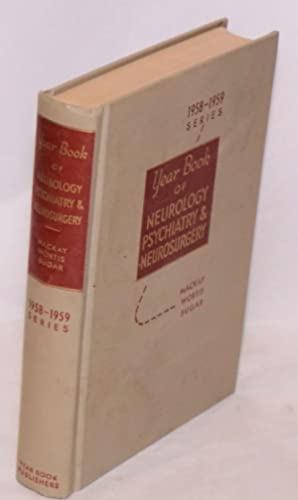 The year book of neurology, psychiatry and neurosurgery (1958-1959 year book series): Mackay, ...