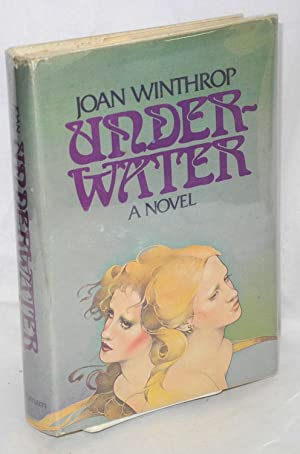 Underwater; a novel: Winthrop, Joan