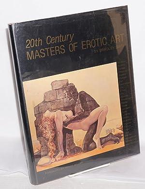 Twentieth century masters of erotic art: Smith, Bradley, Henry Miller essay, Dali, Bellmer, Picasso...