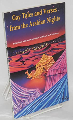 Gay tales and verses from the Arabian Nights: Christman, Henry M., editor