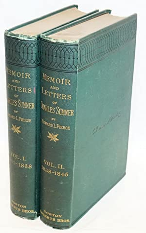 Memoir and letters of Charles Sumner. Vol. 1: 1811 - 1838. Vol. 2: 1838 - 1845: Pierce, Edward L.