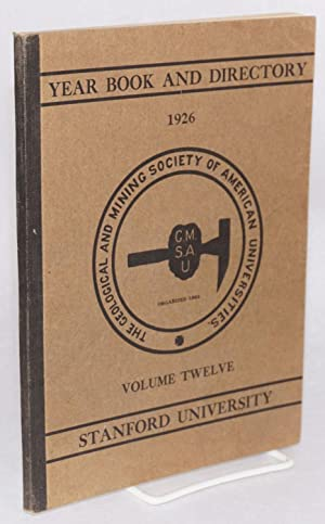 Year book and directory of the geological and mining society of American universities, Stanford ...