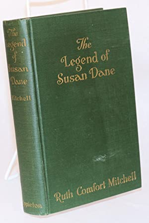 The legend of Susan Dane: Mitchell, Ruth Comfort