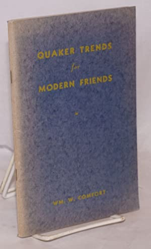 Quaker trends for modern friends: Comfort, William Wistar