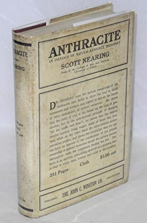 Anthracite; an instance of natural resource monopoly: Nearing, Scott