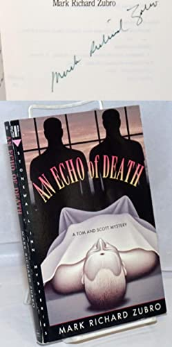An echo of death: A Tom and Scott mystery: Zubro, Mark Richard
