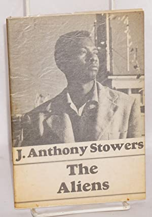 The aliens: Stowers, J. Anthony