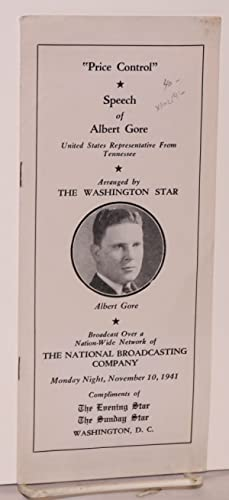 Price control speech of Albert Gore, United States Representative from Tennessee; arranged by the ...