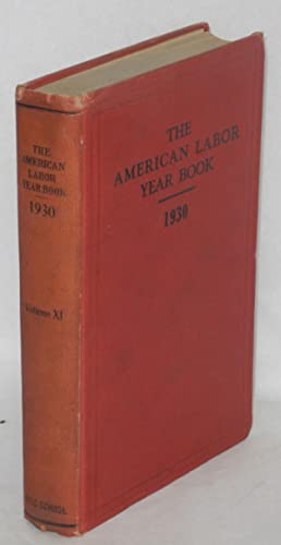 The American labor year book, 1930, by the Labor Research Department of the Rand School of Social ...