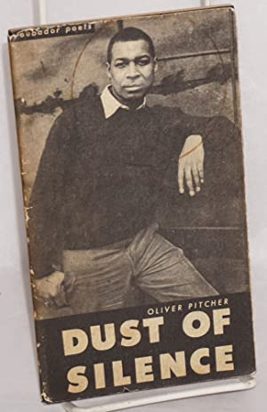 Dust of silence: Pitcher, Oliver, with an introduction by Robert Grantham
