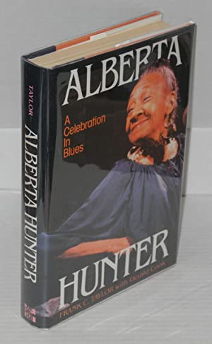 Alberta Hunter; a celebration in blues: Taylor, Frank C., with Gerald Cook