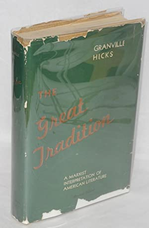 The great tradition; an interpretation of American literature since the Civil War. Revised edition:...