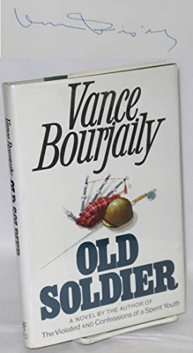 Old soldier; a novel: Bourjaily, Vance