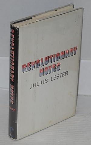 Revolutionary notes: Lester, Julius