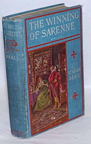 The winning of Sarenne, with illustrations by Louis F. Grant