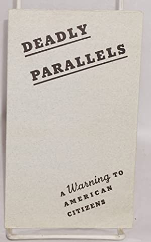 Deadly parallels, a warning to American citizens. Has the United States begun to drift into another...