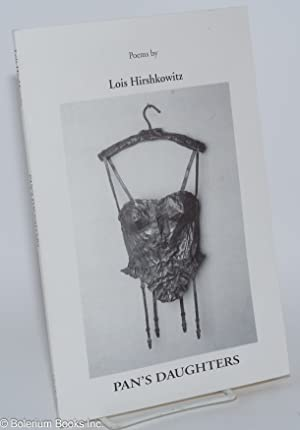 Pan's daughters; poems. For my daughters Debbie and Sandy: Hirshkowitz, Lois