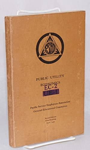 Public utility economics: Pacific Service Employees Association, General Education Committee