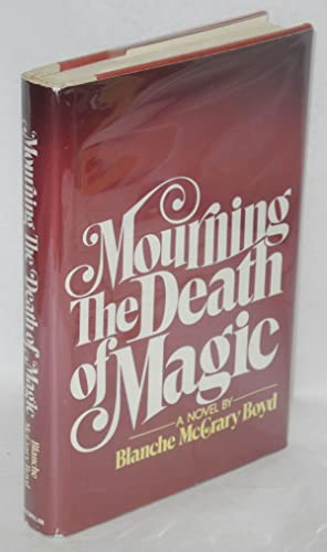 Mourning the death of magic: Boyd, Blanche McCrary