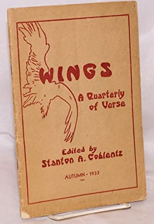 Wings; a quarterly of verse; volume I, number 3, Autumn 1933: Coblentz, Stanton A., editor