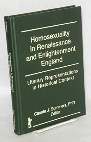 Homosexuality in Renaissance and Enlightenment England: literary representations in historical ...