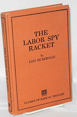 The labor spy racket