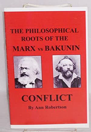 The philosophical roots of the Marx vs: Robertson, Ann