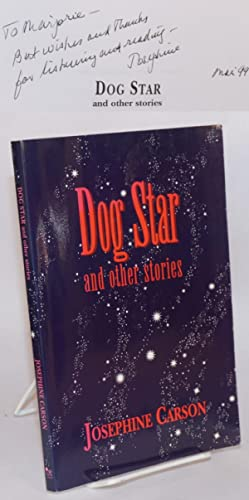 Dog star and other stories: Carson, Josephine