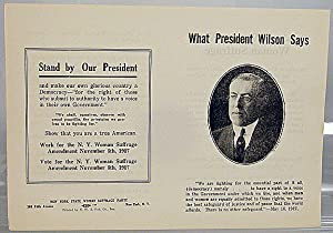 What President Wilson says: New York State Woman Suffrage Party
