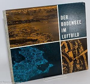 Der Bodensee im Luftbild. Aufnahmen Albrecht Brugger: Stahl, Mare, Text
