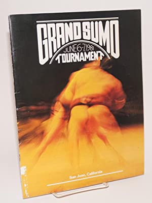Grand Sumo tournement: June 6-7, 1981; Independence High School Gym, San Jose, California