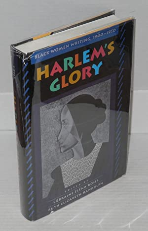 Harlem's glory; black women writing, 1900-1950: Roses, Lorraine Elena