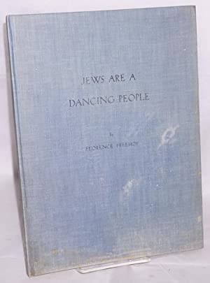 Jews are a dancing people: Frehof, Florence