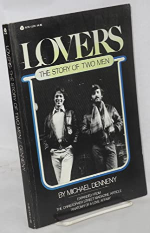 Lovers; the story of two men, interviews: Denneny, Michael, Philip