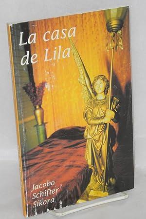 La casa de Lila; un estudio de la prostituci?n masculina: Schifter S?kora, Jacobo