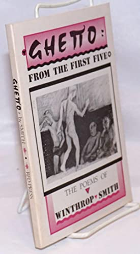Ghetto: from the first five; sixty-four poems,: Smith, Winthrop, illustrated