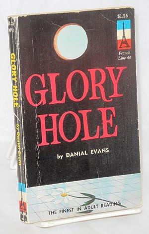 Glory hole: Evans, Dan [cover