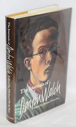 The journals of Denton Welch: Welch, Denton, edited