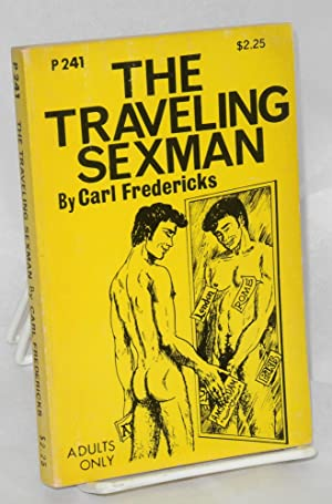 The traveling sexman: Fredericks, Carl