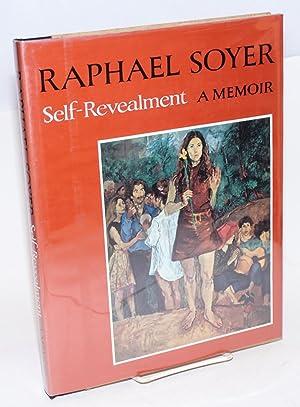 Self-revealment; a memoir: Soyer, Raphael