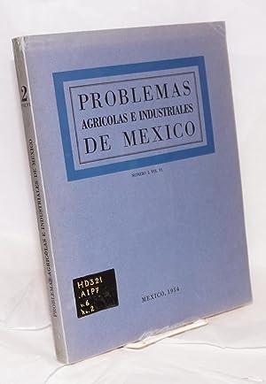 Problemas Agricolas e Industriales de Mexico vol. 6, num 2, Abril-Junio de 1954; Los cuervos vuelan...