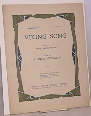 Viking song; words by David McKee Wright. Bartione voice, in F, bass voice, in E flat: ...