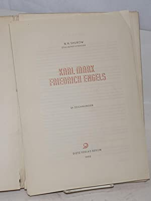 Karl Marx, Friedrich Engels: 24 Zeichnungen: Shukow, N.N.